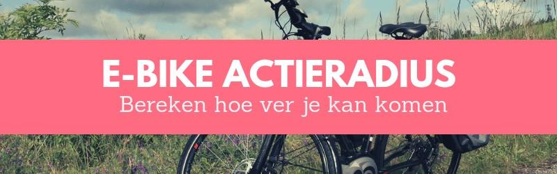 Elektrische fiets actieradius