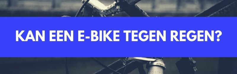 Elektrische fiets regen