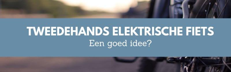 tweedehands_elektrische_fiets_header
